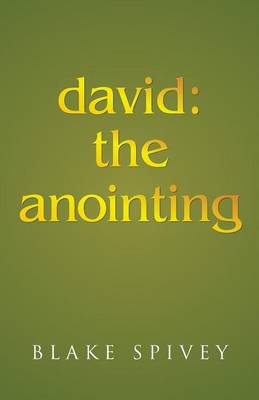 David: The Anointing (Paperback)