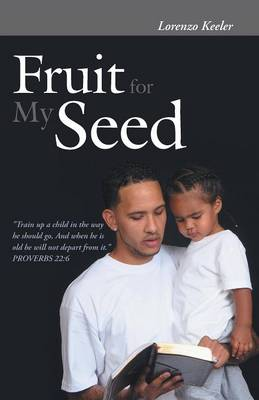 Fruit for My Seed (Paperback)