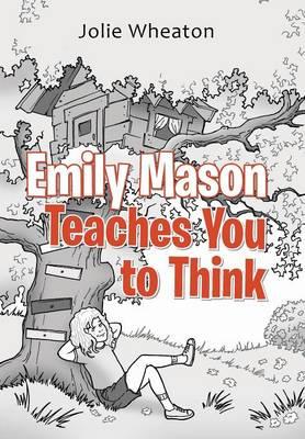 Emily Mason Teaches You to Think (Hardback)