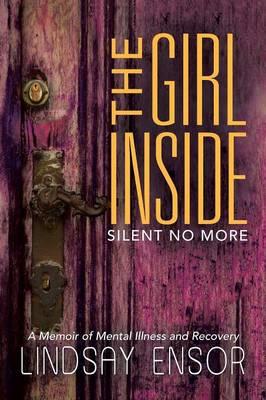 The Girl Inside: Silent No More (Paperback)