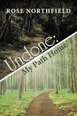 Undone: My Path Home (Paperback)