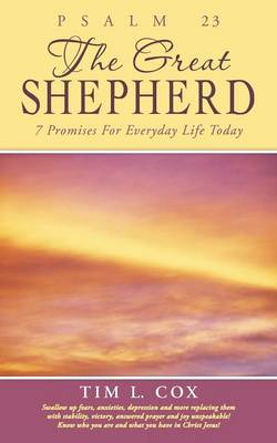Psalm 23 the Great Shepherd: 7 Promises for Everyday Life Today (Paperback)