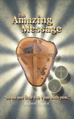 The Amazing Message (Paperback)