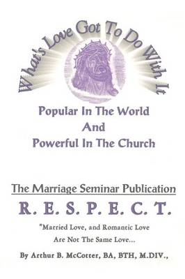 What's Love Got to Do with It: Popular in the World and Powerful in the Church (Paperback)
