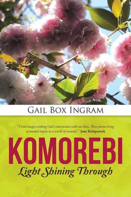 Komorebi: Light Shining Through (Paperback)