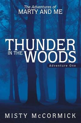 Thunder in the Woods (Paperback)