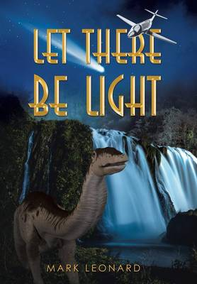 Let There Be Light (Hardback)