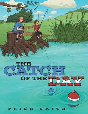 The Catch of the Day (Paperback)