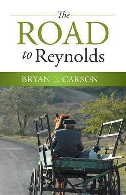 The Road to Reynolds (Paperback)