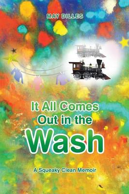 It All Comes Out in the Wash: A Squeaky Clean Memoir (Paperback)