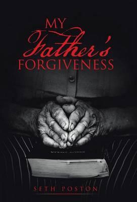 My Father's Forgiveness (Hardback)