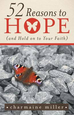 52 Reasons to Hope (and Hold on to Your Faith) (Paperback)