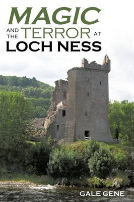 Magic and the Terror at Loch Ness (Paperback)