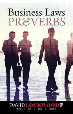 Business Laws from Proverbs (Paperback)