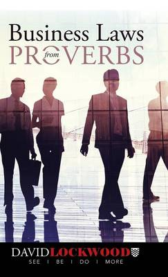 Business Laws from Proverbs (Hardback)