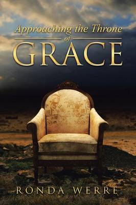 Approaching the Throne of Grace (Paperback)