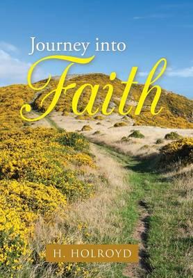 Journey Into Faith (Hardback)