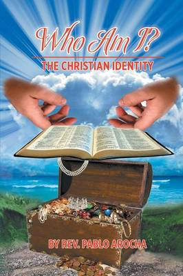 Who Am I?: The Christian Identity (Paperback)