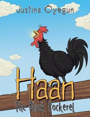 Haan the Black Cockerel (Paperback)
