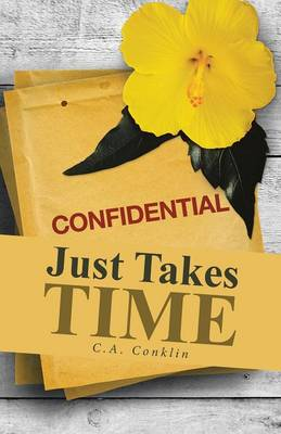 Just Takes Time (Paperback)