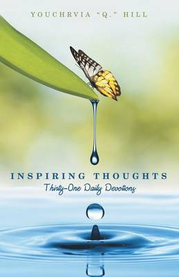 Inspiring Thoughts: Thirty-One Daily Devotions (Paperback)