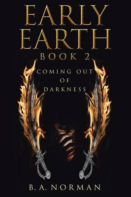 Early Earth Book 2: Coming Out of Darkness (Paperback)