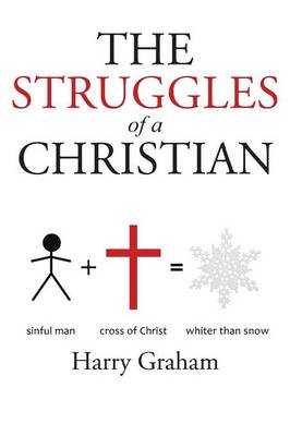 The Struggles of a Christian (Paperback)