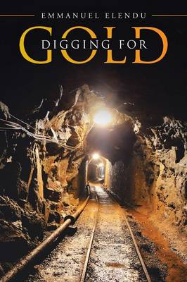 Digging for Gold (Paperback)