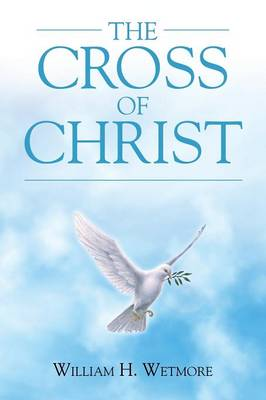 The Cross of Christ (Paperback)