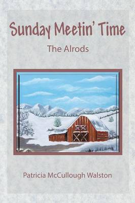 Sunday Meetin' Time: The Alrods (Paperback)