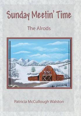 Sunday Meetin' Time: The Alrods (Hardback)