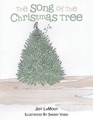 The Song of the Christmas Tree (Paperback)
