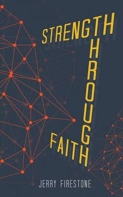 Strength Through Faith (Paperback)