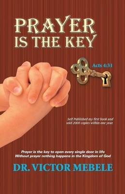 Prayer Is the Key (Paperback)
