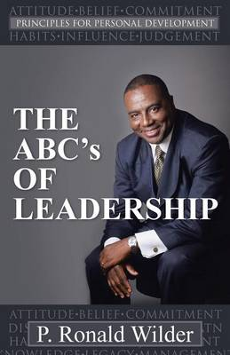 The Abc's of Leadership: Principles for Personal Development (Paperback)