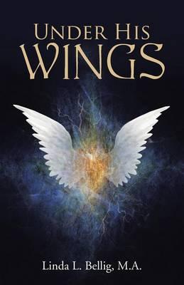 Under His Wings (Paperback)