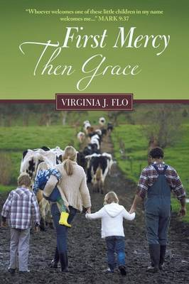First Mercy Then Grace (Paperback)