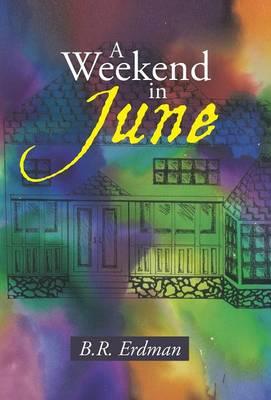A Weekend in June (Hardback)