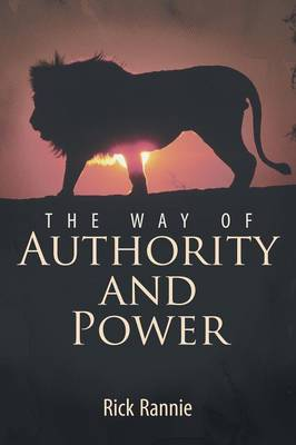 The Way of Authority and Power (Paperback)