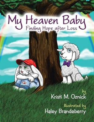 My Heaven Baby: Finding Hope After Loss (Paperback)