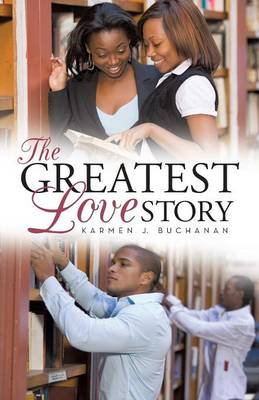 The Greatest Love Story (Paperback)