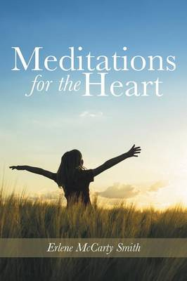 Meditations for the Heart (Paperback)