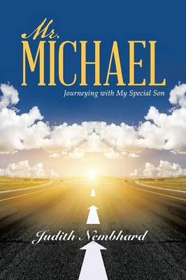 Mr. Michael: Journeying with My Special Son (Paperback)