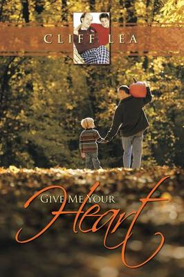 Give Me Your Heart (Paperback)