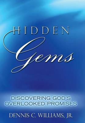 Hidden Gems: Discovering God's Overlooked Promises (Hardback)