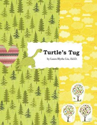 Turtle's Tug: A Discovery of Hopeful Kindness as Life's More (Paperback)