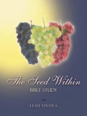 The Seed Within: Bible Study (Paperback)