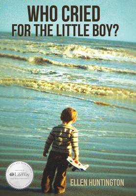 Who Cried for the Little Boy? (Hardback)