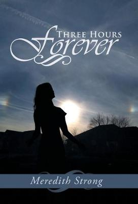 Three Hours Forever (Hardback)