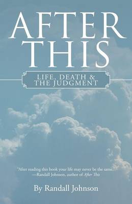 After This: Life, Death & the Judgment (Paperback)